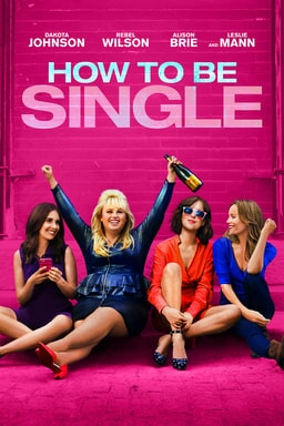How To Be Single - Key Art