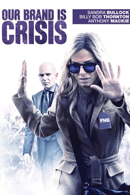 Our Brand Is Crisis - Key Art