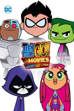 Teen Titans GO! To the Movies - Key Art